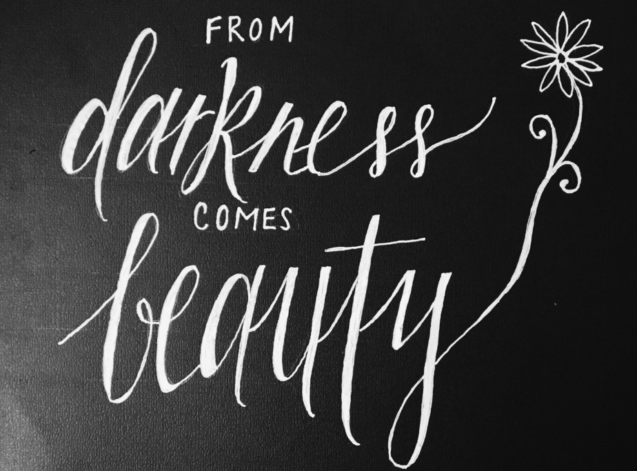 From Darkness Comes Beauty: Living with Hope through Pain